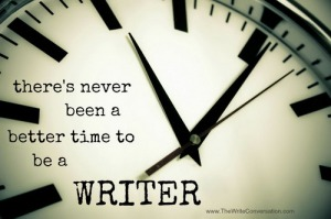 time to be a writer